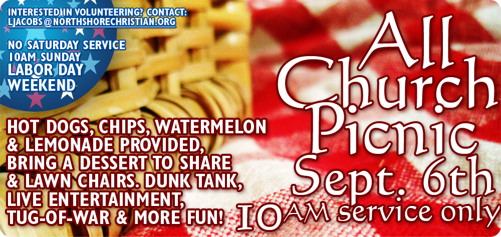 Labor Day - One Service and All Church Summer Picnic