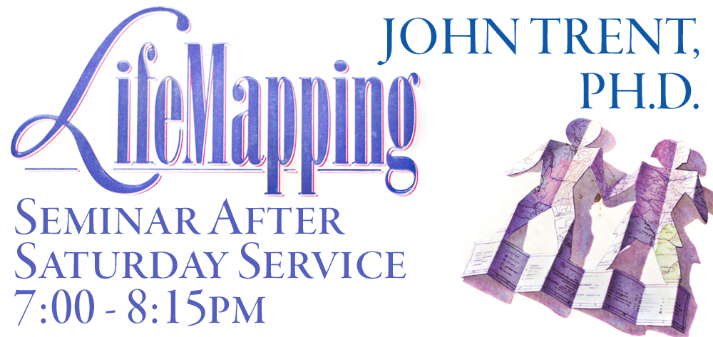 LifeMapping With Dr. John Trent